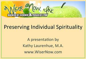 Preserving Individual Spirituality: 4 CE Hours