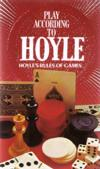 Play According to Hoyle; Hoyle's Rules of Games