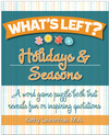 What's Left? Holidays & Seasons<br><b>digital download</b>